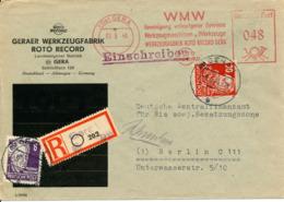 GERA - 1949 , Umschlag Der Werkzeugfabrik ROTO RECORD Mit Freistempel 048 + 30 Engels + 6 Hauptmann - R-Brief N. Berlin - [6] Repubblica Democratica