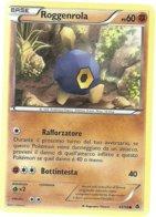 REF. 59 - POKEMON - ROGGENROLA - 49/98 - NERO E BIANCO NUOVE FORZE - COMUNE - Pokemon