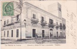CPA Mexico / Mexique - Las Fábricas De Francia - Almacén Y Tienda De Ropa Ynovedades - Tampico - 1904 - Mexique