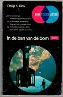Born SF 31: In De Ban Van De Bom (Philip K. Dick) (Born 1971) - SF & Fantasy