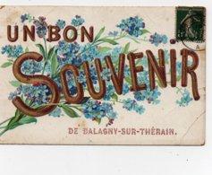 CPA Un Bon Souvenir De Balagny Sur Thérain Fleurs Myosotis 1907 - Francia