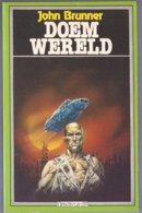 Doemwereld (John Brunner) (Gradivus 1981) - SF & Fantasy