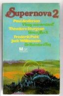 MSF 125: Supernova 2 Anderson-Vlaag Van Verstand / Sturgeon-Venus Plus X / Pohl-De Ruimteriffen (Meulenhoff 1977) - SF & Fantasy