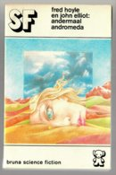 SF 39: Andermaal Andromeda (Fred Hoyle & John Elliot) (Bruna 1975) - SF & Fantasy