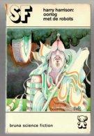 SF 35: Oorlog Met De Robots (Harry Harrison) (Bruna 1974) - SF & Fantasy