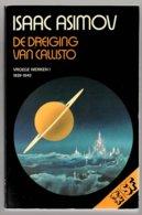 SF 69: De Dreiging Van Callisto Vroege Werken 1 1939-1940 (Isaac Asimov) (Bruna 1977) - SF & Fantasy