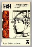 FeH 10: Het Methusalem-enzym (F. Mustard Stewart) (Bruna 1972) - SF & Fantasy