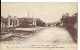 Ardennes  CARIGNAN Route Allant à MATTON Réservoir D'eau Et Ruines Incendiées Guerre   Edt Repessé Libar  ...G - France