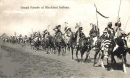 GRAND PARADE OF BLACKFOOT INDIANS. - INDIOS // INDIANS - Indios De América Del Norte