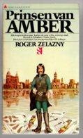 Prisma 1626: Amber: Prinsen Van Amber (Roger Zelazny) (Het Spectrum 1974) - SF & Fantasy
