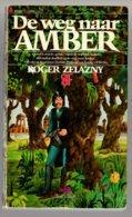 Prisma 1644: Amber: De Weg Naar Amber (Roger Zelazny) (Het Spectrum 1974) - SF & Fantasy