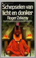 Prisma 1920: Schepselen Van Licht En Donker (Roger Zelazny) (Het Spectrum 1980) - SF & Fantasy