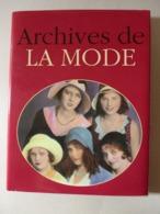 Jacques Borgé, Nicolas Viasnoff - Archives De La Mode / éd. Michèle Trinckel - 1995 - Arte