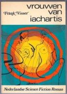 Vrouwen Van Iachartis (Frank Visser) (Zuid-Hollandsche Uitgeversmaatschappij 1971) - SF & Fantasy
