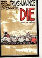 26 DIE Fete De La Transhumance Dans La Drome, Bergers, Moutons, Illustrateur F Murr - Die