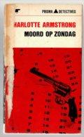 Prisma Detective 22: Moord Op Zondag (Charlotte Armstrong) (Het Spectrum 1965) - Détectives & Espionnages