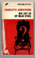 Prisma Detective 37: Wie Zat Er Op Mijn Stoel (Charlottee Armstrong) (Het Spectrum 1965) - Détectives & Espionnages