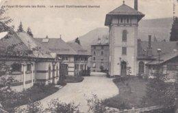 LE FAYET SAINT GERVAIS LES BAINS LE NOUVEL ETABLISSEMENT THERMAL   ACHAT IMMEDIAT - Saint-Gervais-les-Bains