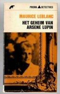 Prisma Detective 25: Het Geheim Van Arsène Lupin (Maurice Leblanc) (Het Spectrum 1965) - Détectives & Espionnages