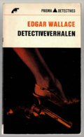 Prisma Detective 31: Detectiveverhalen (Edgar Wallace) (Het Spectrum 1965) - Détectives & Espionnages