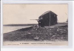 LE CROTOY : Chasseur à La Cabanne Des Douaniers (chasse) - état - Le Crotoy