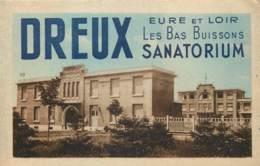 France - 28 - Dreux - Sanatorium ' Les Bas Buissons ' - Dreux
