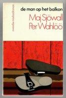 Zwarte Beertjes 1288: Martin Beck 03 - De Man Op Het Balkon (Maj Sjöwall & Per Wahlöö) (Bruna 1979) - Détectives & Espionnages