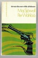 Zwarte Beertjes 1511: Martin Beck 06 - De Man Die Even Wilde Afrekenen (Maj Sjöwall & Per Wahlöö) (Bruna 1980) - Détectives & Espionnages