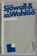 Zwarte Beertjes 1693: Martin Beck 10- De Terroristen (Maj Sjöwall & Per Wahlöö) (Bruna 1982) - Détectives & Espionnages