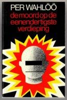 Zwarte Beertjes 1650: De Moord Op De Eenendertigste Verdieping (Per Wahlöö) (Bruna 1981) - Détectives & Espionnages