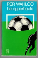 Zwarte Beertjes 1816: Het Opperhoofd (Per Wahlöö) (Bruna 1979) - Détectives & Espionnages