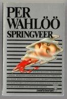 Zwarte Beertjes 1649: De Springveer (Per Wahlöö) (Bruna 1983) - Détectives & Espionnages