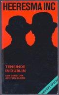 Faber Heeresma: Teneinde In Dublin Een Dodelijke Achtervolging (Bruna 1969) [Francis Pax] - Détectives & Espionnages