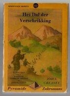 Pyramide Zakromans 1: Het Dal Der Verschrikking (John Creasey) (De Driehoek 1948) - Détectives & Espionnages