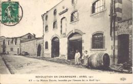 Revolution En Champagne, Avril 1911, Ay, La Maison Ducoin, Incendiee Par L'emeute Du 12 Avril 1911 - Ay En Champagne