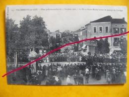 Villeneuve Sur Lot 13. Fêtes Présidentielles 3 Octobre 1907 La Place Saint-Michel Avant Le Passage Du Cortège - Villeneuve Sur Lot