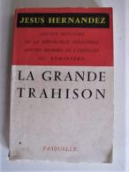 La Grande Trahison - C 21 - History