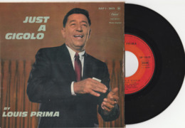 LOUIS PRIMA – Just A Gigolo - 45 Tours Vinyle – 4 Titres - TTB (lot 274) - Vinyl-Schallplatten