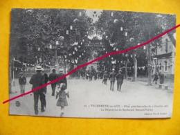 Villeneuve Sur Lot  Fêtes Présidentielles 3 Octobre 1907 La Décoration Du Bld Bernard Palissy - Villeneuve Sur Lot
