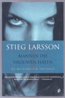 Millenium-trilogie 1: Mannen Die Vrouwen Haten (Stieg Larsson) (Signatuur 2009) - Horrors & Thrillers