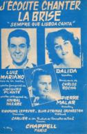 PARTITION DALIDA MARIANO - J'ECOUTE CHANTER LA BRISE - 1956 - TB ETAT ++ - - Otros