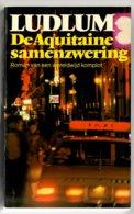 De Aquitaine Samenzwering (Robert Ludlum) (L.J. Veen 1985) - Horrors & Thrillers