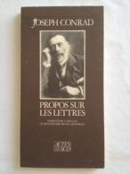 Propos Sur Les Lettres De Joseph Conrad - Arte