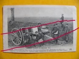 """WWI Guerre 14 18 Batterie De 75 En Observation  """""""" Jouet Préféré !!!!"""" - Guerre 1914-18"""