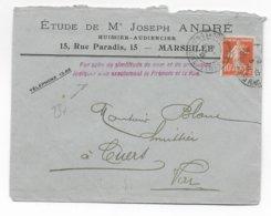 """1910 - ENVELOPPE De MARSEILLE Avec REMARQUE POSTALE """"PAR SUITE DE SIMILITUDE DE NOM...."""" => CUERS (VAR) - Marcophilie (Lettres)"""