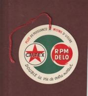 CALTEX . RPM  DELO . HUILE  - Fiche à Mettre Sous Le Capot Moteur Après La Vidange Et Le Graissage Fait  - 2 Scannes - Auto's