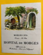 11871 - Morges 1976 Dorin Hôpital De Morges - Etiketten