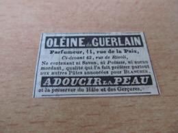 GUERLAIN - OLEINE De GUERLAIN , Parfumeur , 11 Rue De La Paix - PUBLICITE De 1844. - Publicités