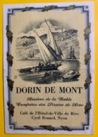 11873 - Dorin De Mont Réserve De La Noble Confrérie Des Pirates De Rive Nyon Suisse - Etiquettes