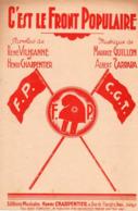 """PARTITION POLITIQUE """" C'EST LE FRONT POPULAIRE """" F.P./ C.G.T. - 1936 - EXCELLENT ETAT - Otros"""
